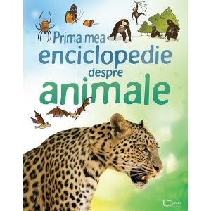 Prima mea enciclopedie despre animale (Usborne)
