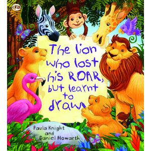 The Lion Who Lost His Roar But Learnt To Draw