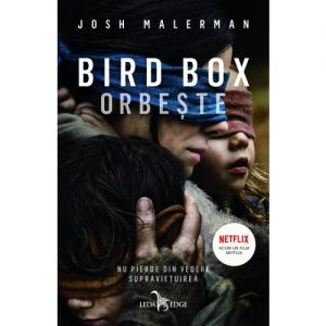 Bird Box. Orbeste (tl)